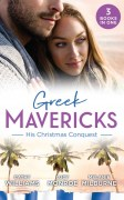 Greek Mavericks - His Christmas Conquest