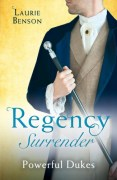Regency Surrender -Powerful Dukes