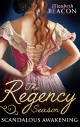 the-regency-season--scandelous-awakening-(317-x-500)